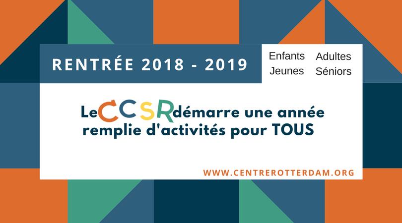 Le 2018 – 2019 avec le CCSR