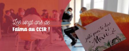 Faïma fête ses 20 ans au CCSR !
