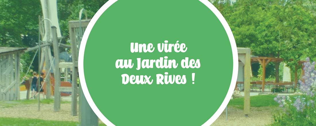 You are currently viewing Une virée au Jardin des Deux Rives