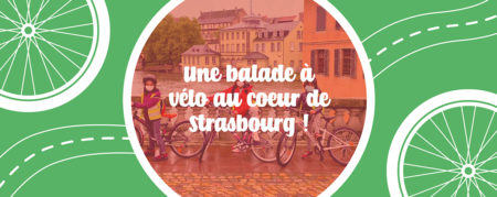 Une balade à vélo au cœur de Strasbourg