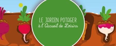 Le jardin potager à l'Accueil de Loisirs